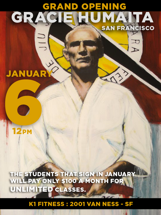GRAND OPENING – New Gracie Humaita Location in San Francisco!